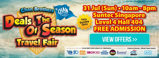 Chan Brothers Deals of the Season Travel Fair 2016